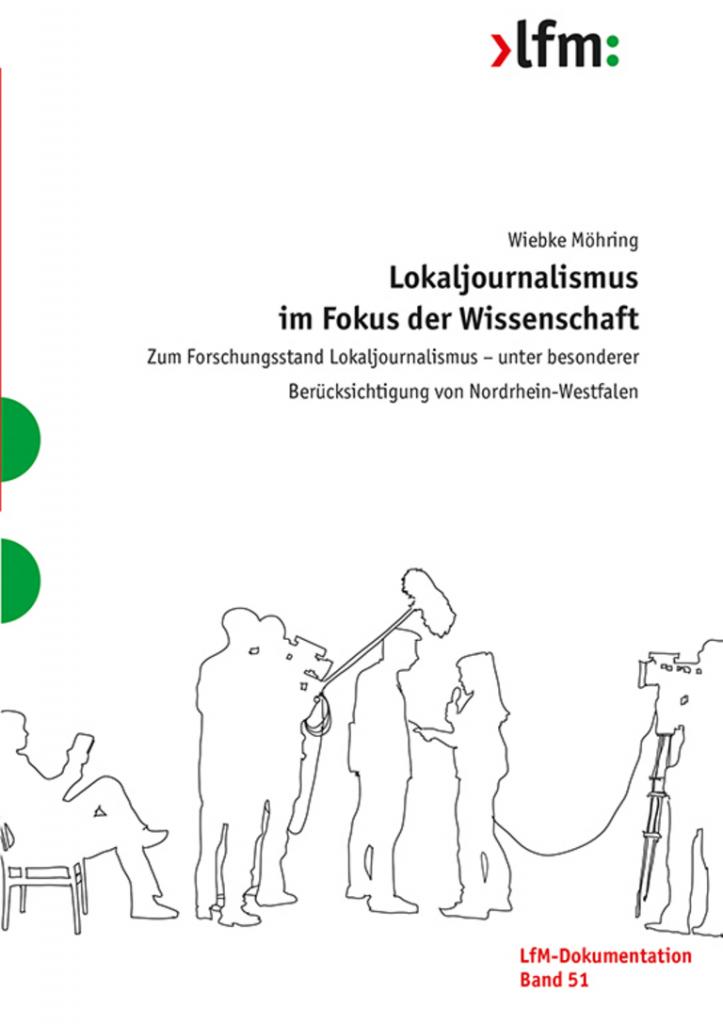 """Titelbild Studie """"Lokaljournalismus im Fokus der Wissenschaft"""""""