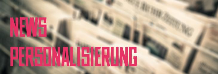 """Grafik mit dem Schriftzug """"News Personalisierung""""."""