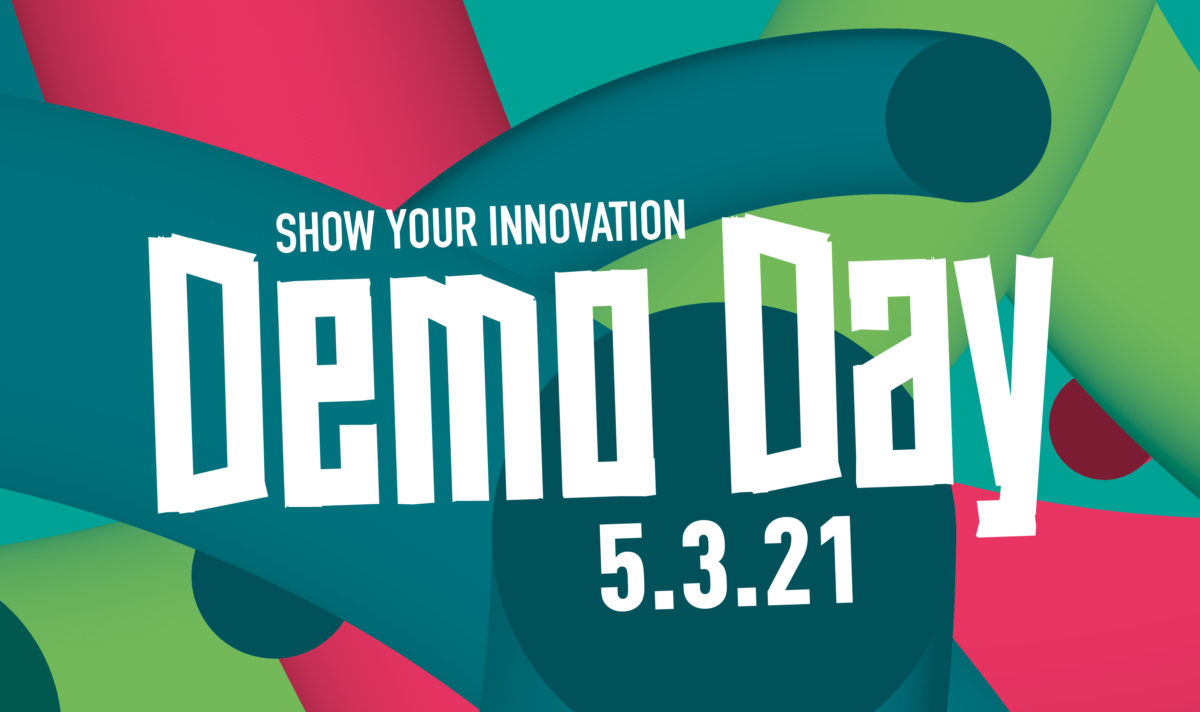 """Visual Demo Day, bunter Hintergrund in petrol, grün und pink mit der Aufschrift """"Demo Day, show your innovation, 5.3.21"""""""""""