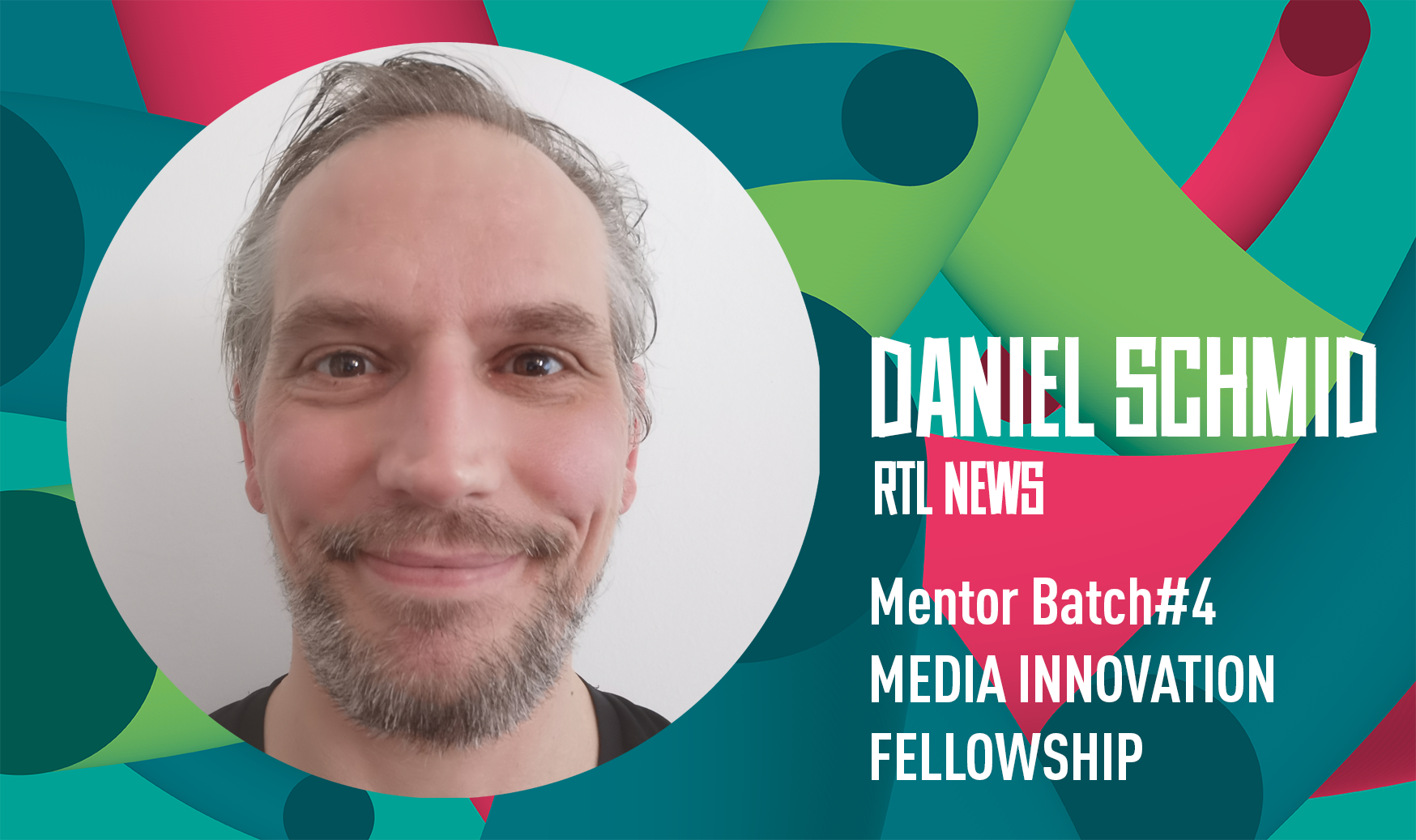 Daniel Schmid: Mentor während des Media Innovation Fellowship Batch #4