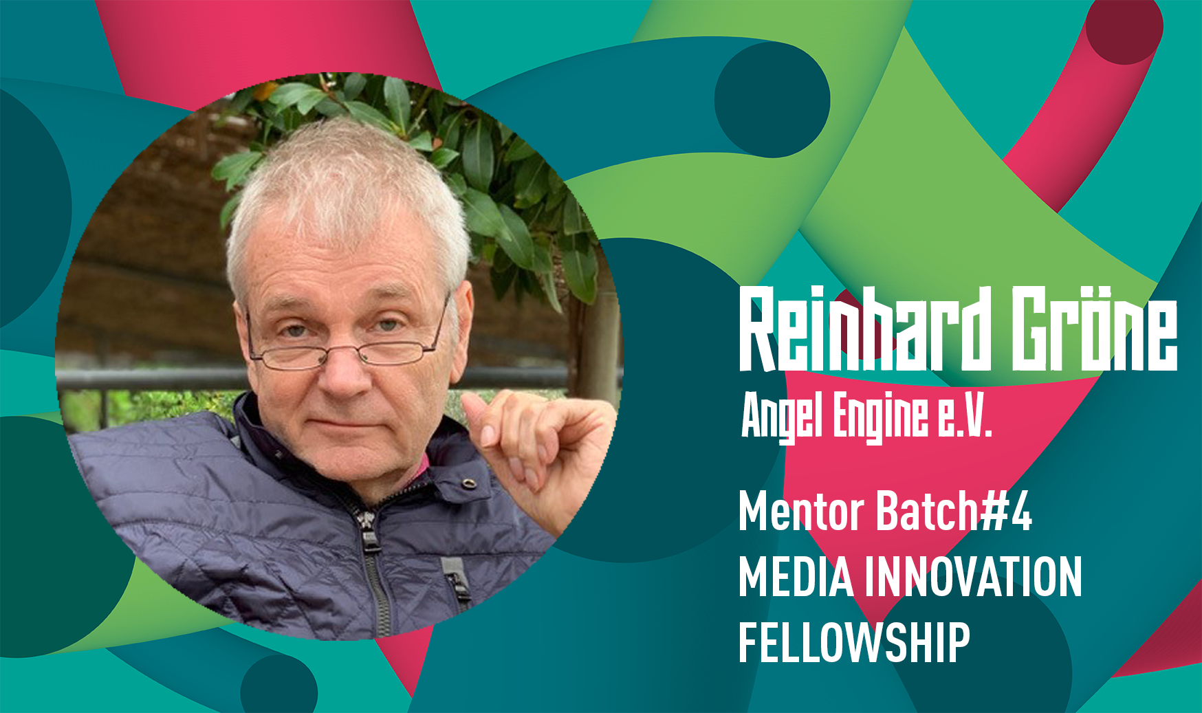 Reinhard Gröne: Mentor während des Media Innovation Fellowship Batch#4