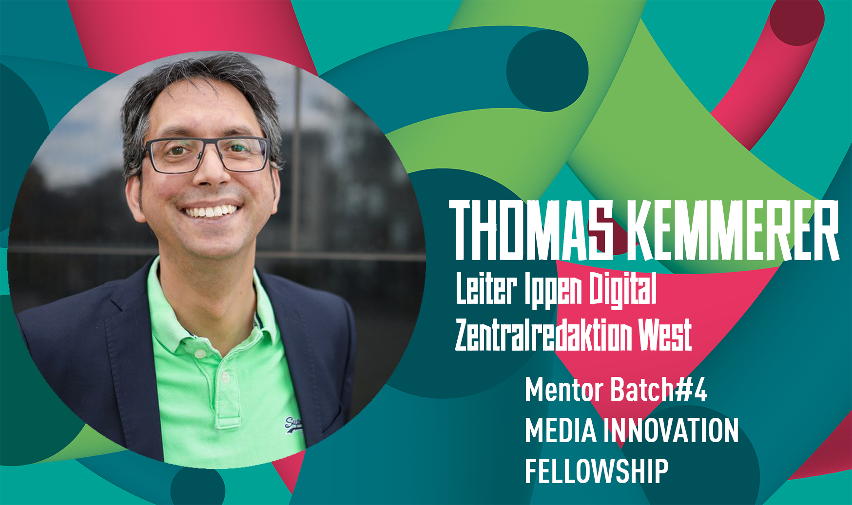 Thomas Kemmerer: Mentor beim Media Innovation Fellowship Batch #4